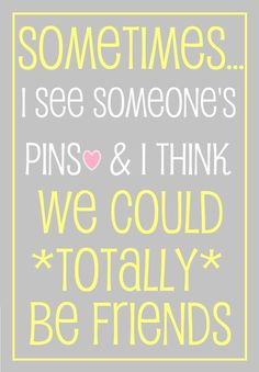 friends http://media-cache6.pinterest.com/upload/84794405454237850_T9JSZvVo_f.jpg bethschumpert quotes