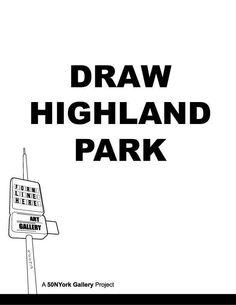 DRAW HIGHLAND PARK
