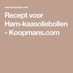 Recept voor Ham-kaasoliebollen - Koopmans.com