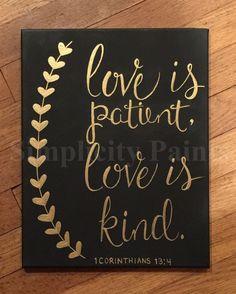 Love is patient, love is kind on camvas