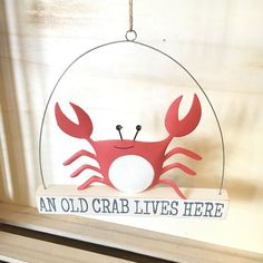An old crab lives here nautical hanging sign Coastal chic Fun gift Shoeless joe Seaside Home Decor, Nautical Colors, Kitchen Themes, Crabs, Hanging Signs, Coastal, Best Gifts, Christmas Gifts, Indoor