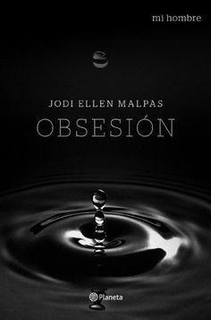Jodi Ellen Malpas - Obsesión