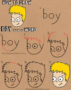 "Drawing Doodles Sketches How to Draw a Cartoon Boy with the word Boy Easy Tutorial for Kids - It is so much fun to draw cartoons with words, letters, and numbers. Today, I will show you how to draw a little cartoon boy out of the word ""boy"". Drawing Lessons, Art Lessons, Word Drawings, Cartoon Drawings, Drawings For Boys, How To Draw Steps, Learn To Draw, Learn Art, How To Draw Kids"