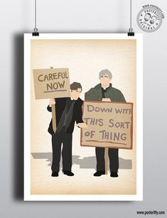 Funny Posters, Quote Posters, Big Bang Theory Characters, The Inbetweeners, Dad's Army, Father Ted, Only Fools And Horses, The Mighty Boosh, Minimalist Quotes
