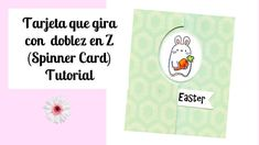 Tutorial DIY Tarjeta interactiva  con doblez en Z,  Spinner card