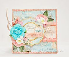 Happy wedding - Scrapbook.com - beautifully layered, floral and feminine card.
