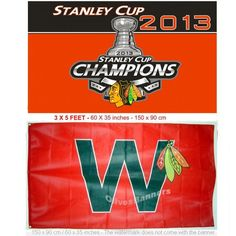 $29.99 Set of 2 flags NHL CHICAGO BLACKHAWKS BANNER W WIN + 2013 Stanley Cup Champions