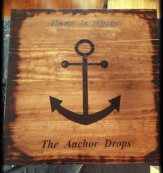 Cpo anchor i wood burned wood burningworking pinterest wood the top letters are hard to see because my lighting wasnt good spiritdancerdesigns Images