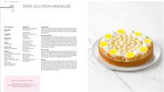 Pâtisserie de FERRANDI Paris : un ouvrage illustré en français et en anglais | FERRANDI Paris Food, Lemon Meringue Pie, Recipe, English People, Essen, Meals, Yemek, Eten