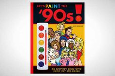 This activity book because who wouldn't want to paint Vanilla Ice?