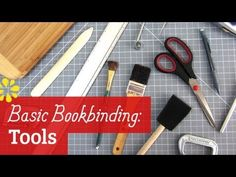 Basic Bookbinding: Tools