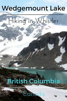 Wedgemount Lake, Whistler, BC, Garibaldi Provincial Park