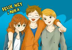 Felix, Net and Nika. I don't really like Felix's (the last one) hair on this picture One Hair, Geek Stuff, Fan Art, Tv Series, Cute, Anime, Pictures, Character, Books