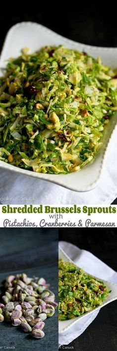 Shredded Brussels Sprouts Recipe with Pistachios, Cranberries and Parmesan...83 calories and 2 Weight Watchers SmartPoints #Thanksgiving