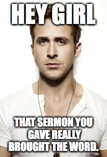 Hey Girl memes + Christian Feminism! Female pastors, female clergy, ordain women, YAS! Pin for later or click to see more memes!