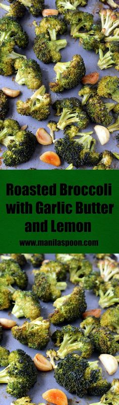 Garlicky, buttery, lemony and so tasty are these roasted broccoli florets! Quick and easy to make, low-carb and naturally gluten-free! Gluten Free Sides Dishes, Low Carb Side Dishes, Best Side Dishes, Healthy Side Dishes, Vegetable Dishes, Vegetable Recipes, Vegetarian Recipes, Healthy Recipes, Free Recipes