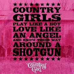 414 Best Country Girl Sayings Images Country Living Country Life
