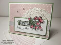 Stamp With Sandy: Easter Tulips, Love is Kindness Stamp Set, Stampin' Up