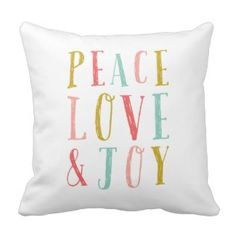 Peace Love and Joy Whimsical Holiday Pillow Christmas Holiday Throw Pillows 25% Off Sitewide!  Friends and family sale   Use Code: FRIENDZNFAMZ   Last day 10/20