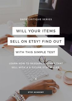 In this live shop critique, we meet a seller who's shop isn't making sales. Are you selling something that's not popular enough to create a full-time income? Find out with this simple test! Click to read now.
