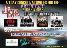 A continuation of our Outreach to Downey and surrounding communities. We are hosting a Christian Concert  featuring various artists and genres of music. The Eddie Reynelds Band and Redeemed performing Contemporary Christian Music, The SOG Crew and Joshua performing Christian Rap, Darnell Banks performing R with many other artists slated to perform, also, the  Basketball Tournament Awards Presentation, A Gospel Message and an opportunity to make a life changing decision for Jesus Christ.