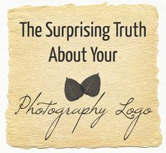 The Surprising Truth About Your Logo (via The Modern Tog)… and some good  branding guidelines to think about even if not for photography