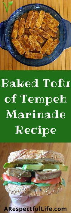 Baked Tofu or Tempeh Marinade Recipe - Vegan, Gluten Free, Oil Free