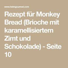 Rezept für Monkey Bread (Brioche mit karamellisiertem Zimt und Schokolade) - Seite 10