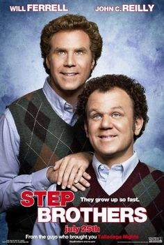 This Step Brothers is one of my favorite movies because it shows how the brothers fight and make up, just as me and my brother do. It is also very funny All Movies, Funny Movies, Comedy Movies, Great Movies, Film Movie, Funniest Movies, Awesome Movies, Watch Movies, Step Brothers Quotes