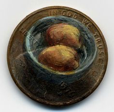 The Still Life, 1976, oil on penny by Jacqueline Lou Skaggs.