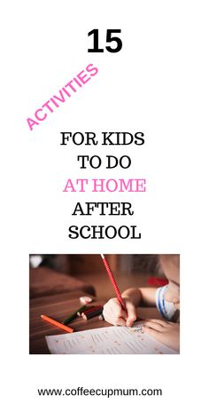 Low Cost After School Activities To Do At Home