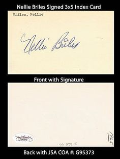 "Nellie Briles Signed 3x5 Index Card JSA COA 1965-78 Cardinals Pirates Rangers . $20.00. Major League PitcherNelson Nellie BrilesHand Signed 3x5"" Index CardBriles Played For:St. Louis Cardinals 1965-1970Pittsburgh Pirates 1971-1973Kansas City Royals 1974-1975Texas Rangers 1976-1977Baltimore Orioles 1977-1978Briles died in 2005 at age 61.WONDERFUL AUTHENTIC NELLIE BRILES BASEBALL COLLECTIBLE!!SIGNATURE IS AUTHENTICATED BY JAMES SPENCE AUTHENTICATION (JSA) WITH NUMBERED..."