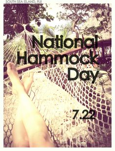 National Days, National Holidays, Days And Months, Days Of The Year, Unusual Holidays, Celebrate Life, South Seas, Hammocks, Smash Book