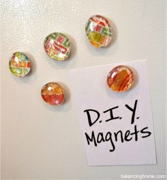 DIY magnet tutorial. Simple project. Great to do with tween/teens. Make a fun party/sleepover craft or a lovely gift. Lots of ways to personalize. Tutorial here: http://www.balancinghome.com/2012/04/diy-magnets.html