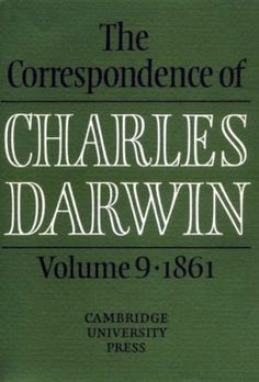 The Correspondence of Charles Darwin, Volume 9, 1861   Emma Darwin's stirring love letter to Charles