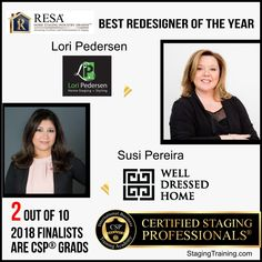 Congratulations to Lori Pedersen and Susi Pereira of for their amazing achievement! Training Academy, Home Staging, Better Homes, Congratulations, Amazing, Pereira
