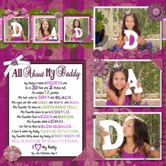 """This is a 12 x 12 page I made for my husband.  Last year I bought him a Creative Memories magnetic board and every couple of months I swap out the pages.  This is one of his gifts -- new pictures of our little sweetie. I also asked her some questions about """"Daddy"""" for the journaling."""