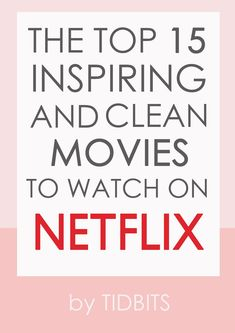 Mar 2020 - It can be challenging to sift through the garbage on TV to find something clean that leaves you feeling inspired and entertained. I hope my recommended top 15 inspiring and clean movies to watch on Netflix will help! Netflix Family Movies, Top Netflix Series, Netflix Shows To Watch, Kid Movies, Movies 2019, Popular Movies On Netflix, Best Of Netflix, Top Movies To Watch, Movie To Watch List
