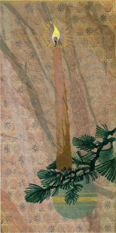 TAG Blog: Ralph Hulett Christmas. Candle and pine. Looks like mixed media