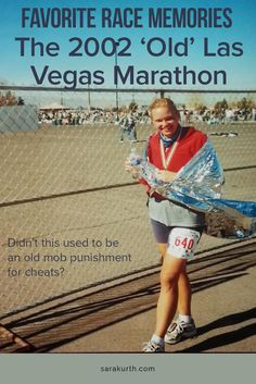 I've been reminiscing lately of races long past. One marathon that sticks out to me is the 'old' Las Vegas Marathon that I did in 2002. This is not the fancy strip marathon that they do today. Read the full story on my blog.