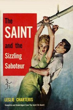 The Saint and the Sizzling Saboteur, pulp dame woman girl prisoner captive hostage tied bound danger peril crime rescue