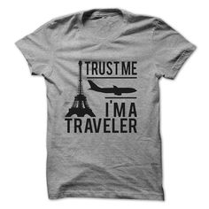 TRUST ME IM A TRAVELER!!!, Order HERE ==> https://www.sunfrog.com/Funny/TRUST-ME-IM-A-TRAVELER-18085455-Guys.html?id=41088 #christmasgifts #xmasgifts #dachshundlovers