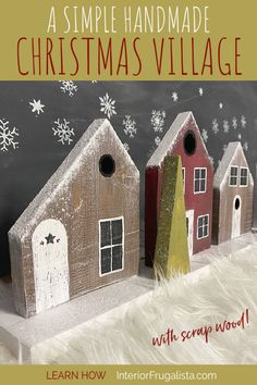 How to build a simple handmade Christmas Village for the holidays with scrap wood. A cheap Christmas mantel decoration idea with Nordic Alpine charm. #scrapwoodchristmasprojects #christmasvillage Christmas Projects, Christmas Ideas, Christmas Decorations, Cheap Christmas, Handmade Christmas, Diy Ideas, Decor Ideas, Upcycled Home Decor, Diy On A Budget