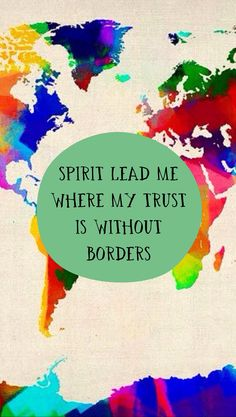 """""""Spirit lead me where my trust is without borders."""" Oceans by HillSong United."""