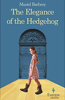 The Elegance of the Hedgehog, by Muriel Barbery  THE ELEGANCE OF THE HEDGEHOG, BY MURIEL BARBERY Set in a luxury Parisian apartment building and for the most part, written from the point of view of its homely (but secretly brilliant) concierge, this sweet, funny translation does the original French novel (which was a massive bestseller, many times over) justice. It's a compelling, thought-provoking read that puts forward the thesis that we should all look beyond appearances.