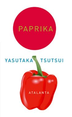 Paprika by Yasutaka Tsutsui (A book based entirely by its cover) Haruki Murakami, Reading Challenge, Books, Ghibli, Bedside, Book Covers, Circles, Stage, Community