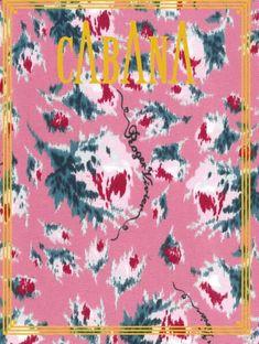 CABANA Magazine + more...