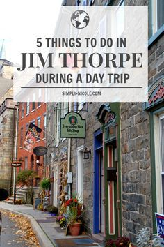 5 Things to Do in Jim Thorpe During a Day Trip - Simply Nicole Day Trips In Pa, Weekend Trips, Weekend Getaways, Family Getaways, Oh The Places You'll Go, Places To Travel, Hiking Places, Hiking Trails, Travel Destinations