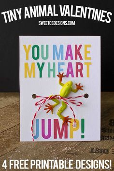 you make my heart jump printable frog valentine- just add toy for this cute non candy valentine!