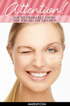 Are You Using the Right Foundation for Your Skin? @Makeup.com